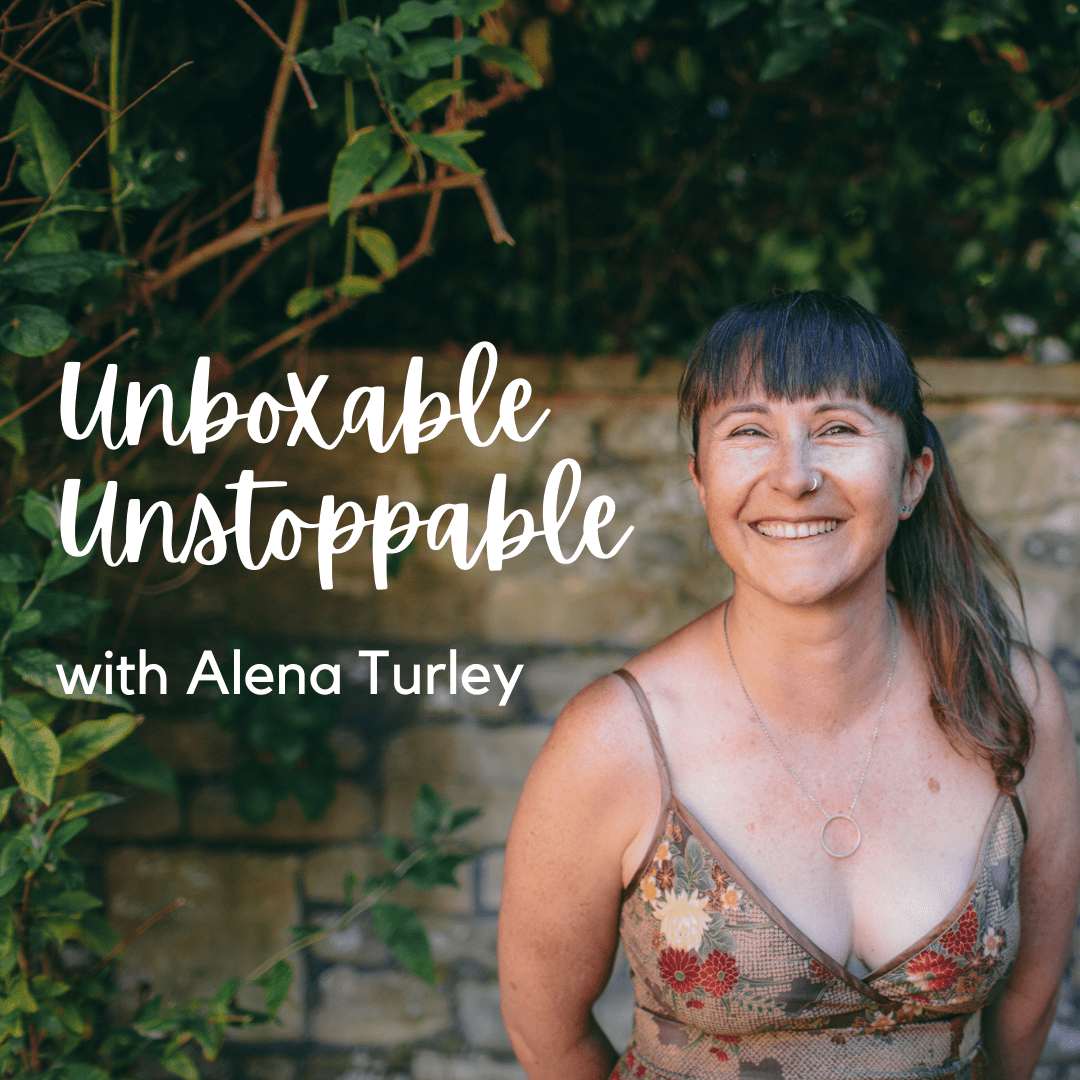 Unboxable, Unstoppable | The Podcast for Mums Ready to Fire Up